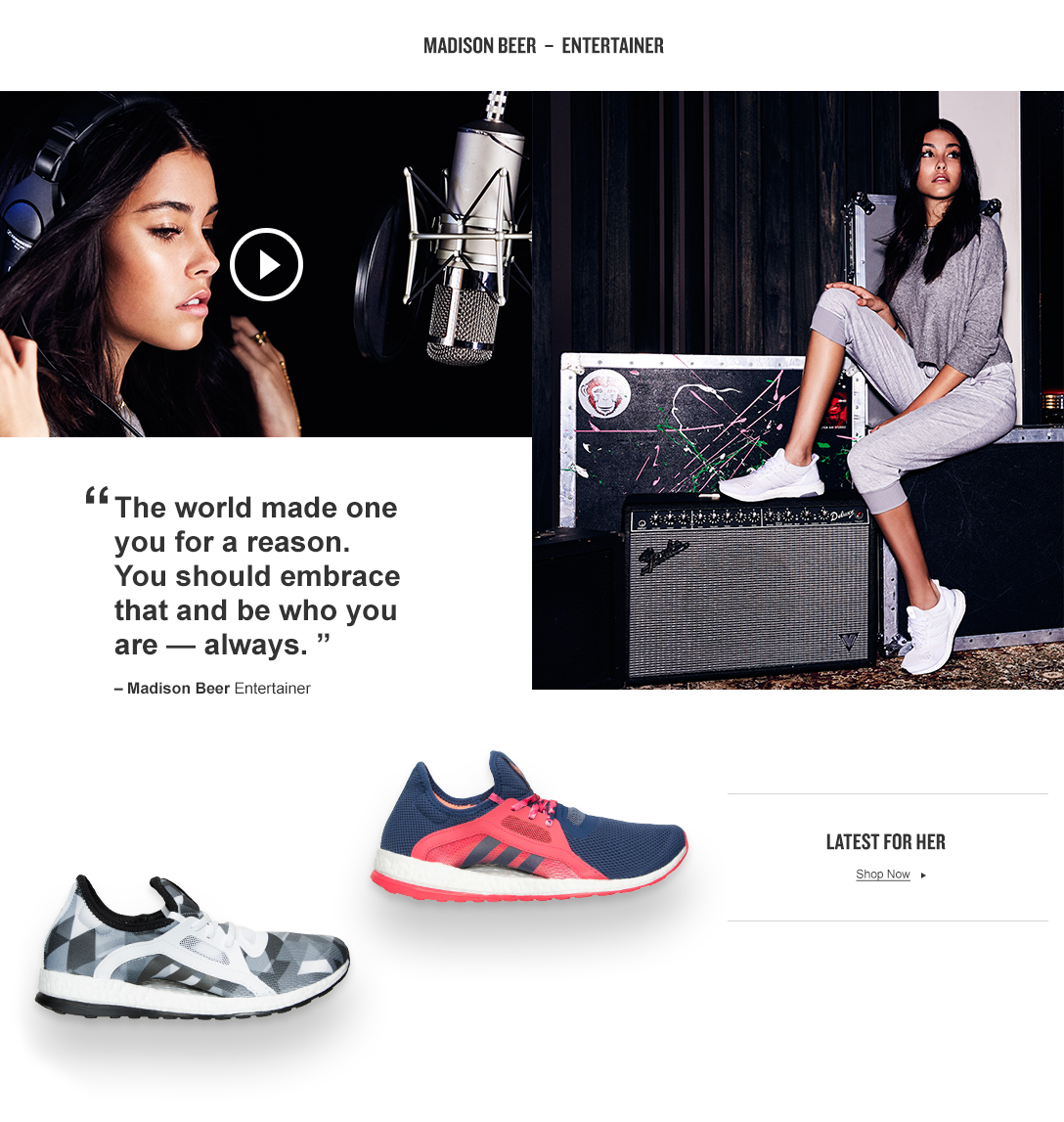 Entertainer Madison Beer said the world made one you for a reason. Be who you are always. She rocks adidas PureBoost X #EpicFinish.