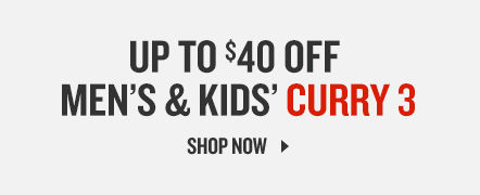 Up To 40% Off Men's and Kids' Curry 3. Shop Now.