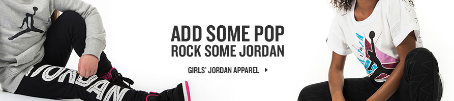 Add some Pop. Rocks some Jordan. Shop Girls Apparel.