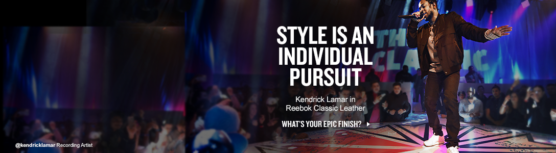 Style is an individual pursuit. Recording Artist Kendrick Lamar rocks Reebok Classics in his pursuit of style. What's your Epic Finish? Click here to see more.