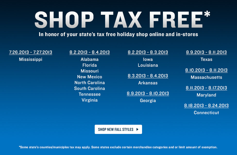 Shop Tax Free in honor of your state's tax free holiday