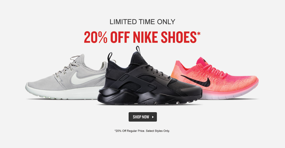 Nike Shoes 20% Off Regular Price. Shop Now.