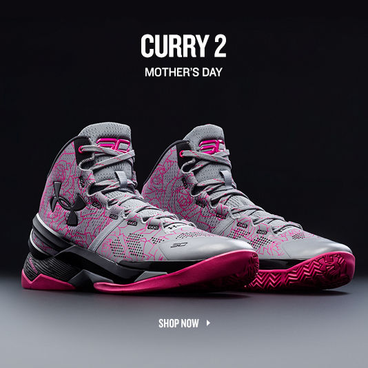 Curry 2 Mothers Day. Shop Now.
