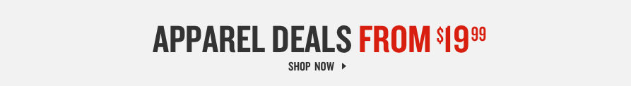 Apparel Deals from $14.99