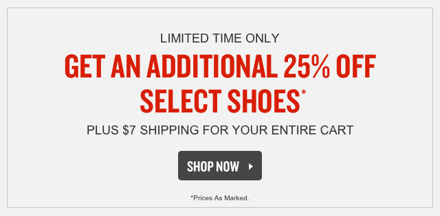 Additional 25% Off Select Shoes.