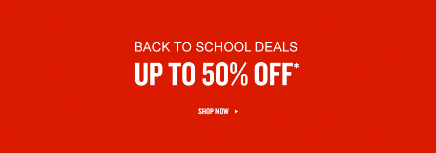 Back to school styles up to 50% off