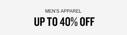 Men's Apparel Up To 40% Off