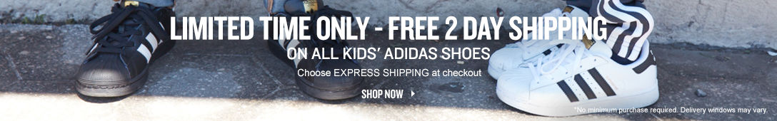 Limited Time Only - Free 2 Day Shipping on all kids' adidas shoes. Choose express shipping at checkout. Shop Now.