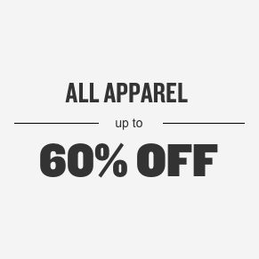 All Apparel Up To 60% Off