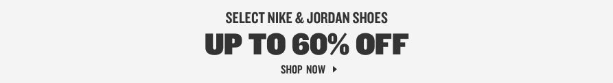 Select Nike & Jordan Shoes Up To 60% Off. Shop Now.