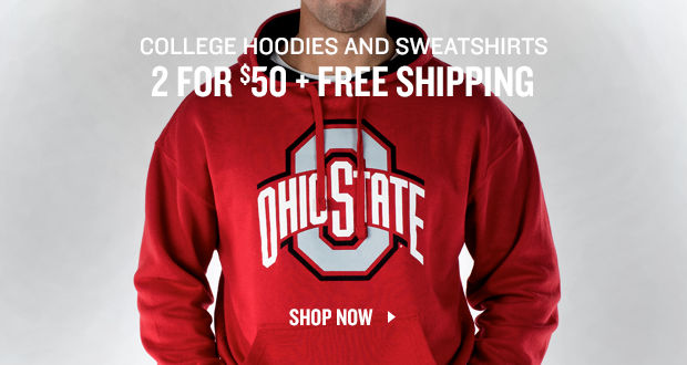 College Hoodies and Sweatshirts 2 for $50 Plus Free Shipping.