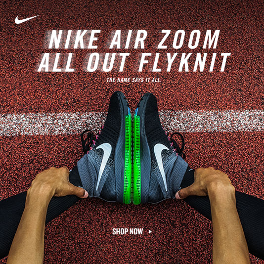 Nike Air Zoom All Out Flyknit. Shop Now.
