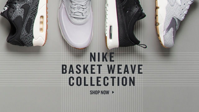 Nike Basket Weave Collection. Shop Now.