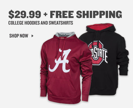 College Hoodies and Sweatshirts $29.99 + Free Shipping