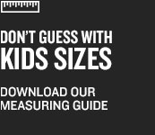 Download Our Kids' Measuring Guide.