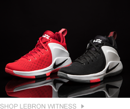 LeBron Witness. Shop Now.