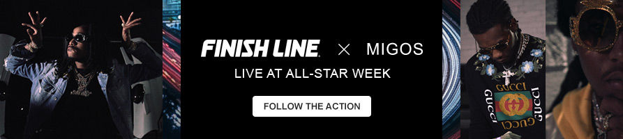 Finish Line x Migos. All-Star Week. Follow the Action.