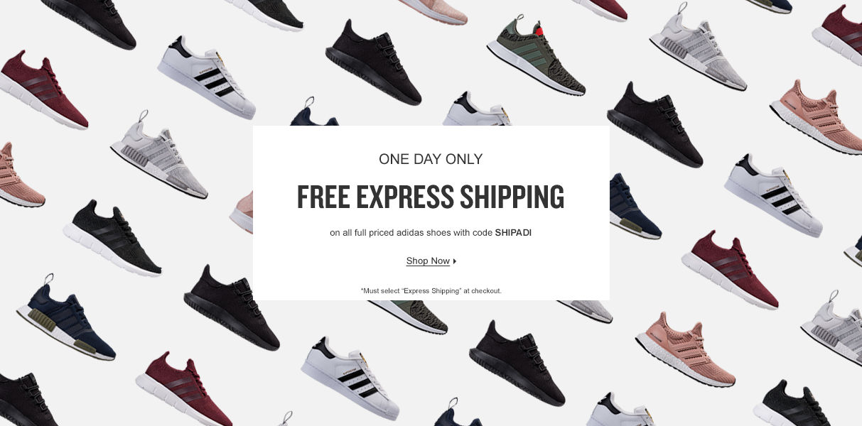 One Day Only. Free Express Shipping On Full Priced Adidas Shoes. Shop Now.