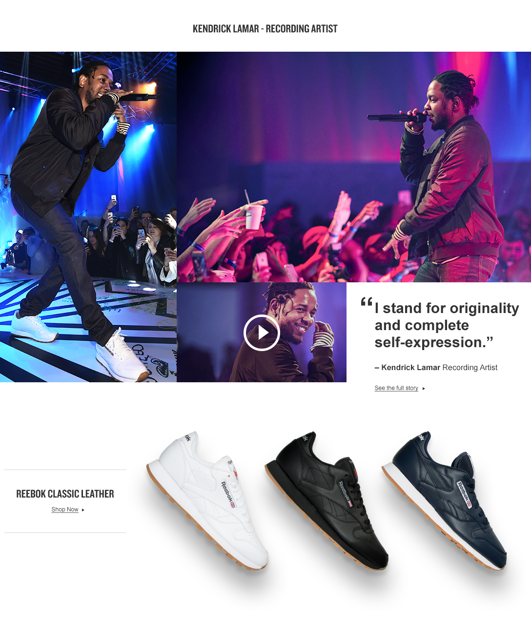 Entertainer Kendrick Lamar said I stand for originality and complete self-expression. He rocks Reebok Classic Leather X #EpicFinish.