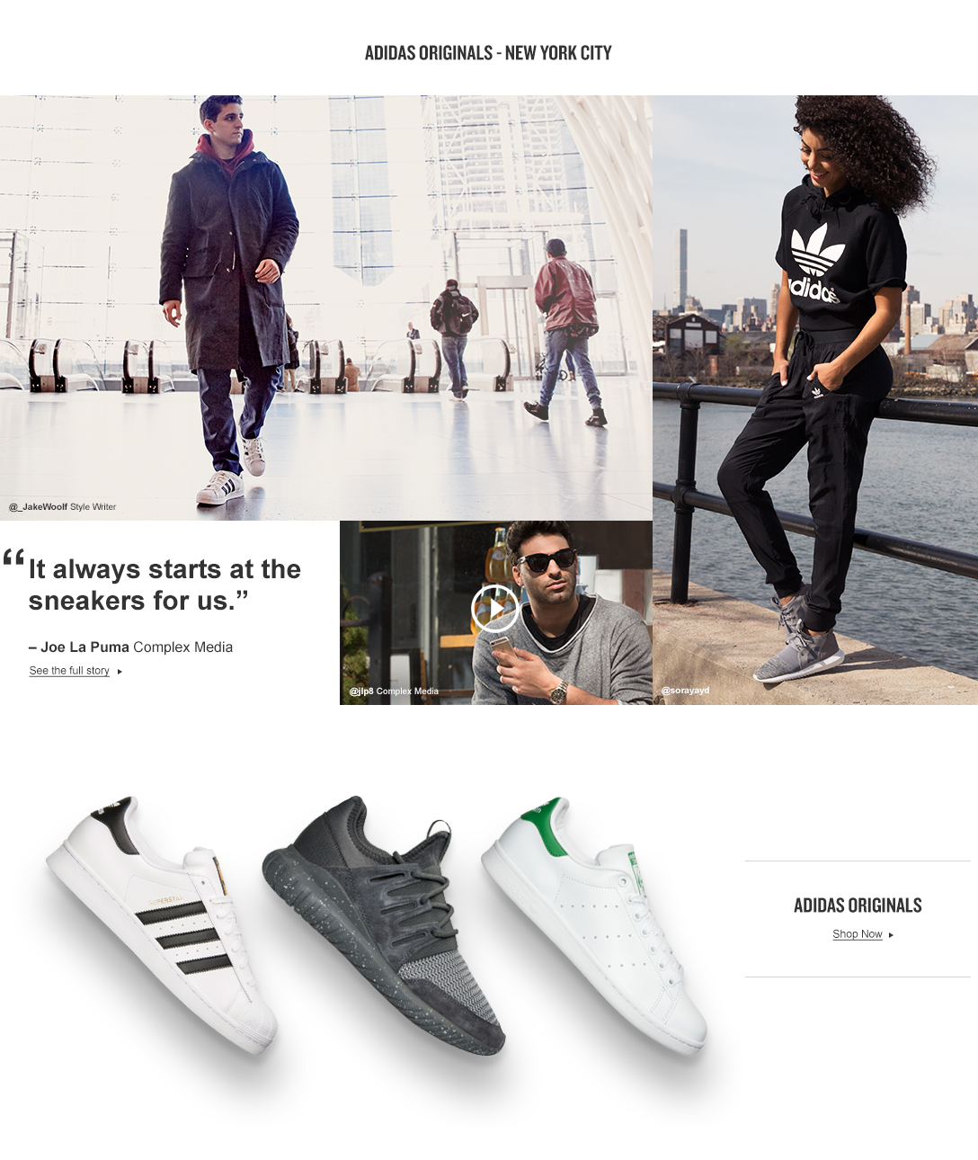 Style is an individual pursuit. Style writers Jake Woolf, Joe LaPuma, Soraya Yd, and Ravie B rock adidas Superstar in his pursuit of style. Shop adidas Originals X #EpicFinish.