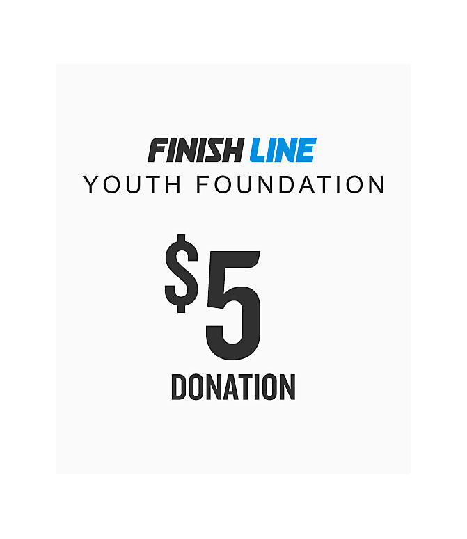 Front view of Finish Line Youth Foundation Donation in $5 Donation