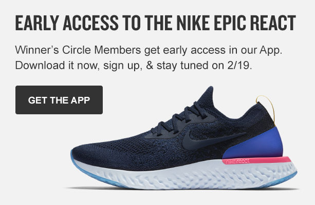 Available only in the app. Get the Nike Epic React 3 days early. Download the app now.